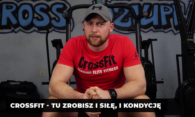 Crossfit - tu zrobisz i siłę, i kondycję